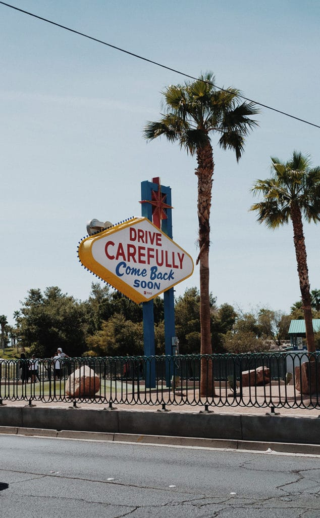 Las Vegas Sign Drive Carefully